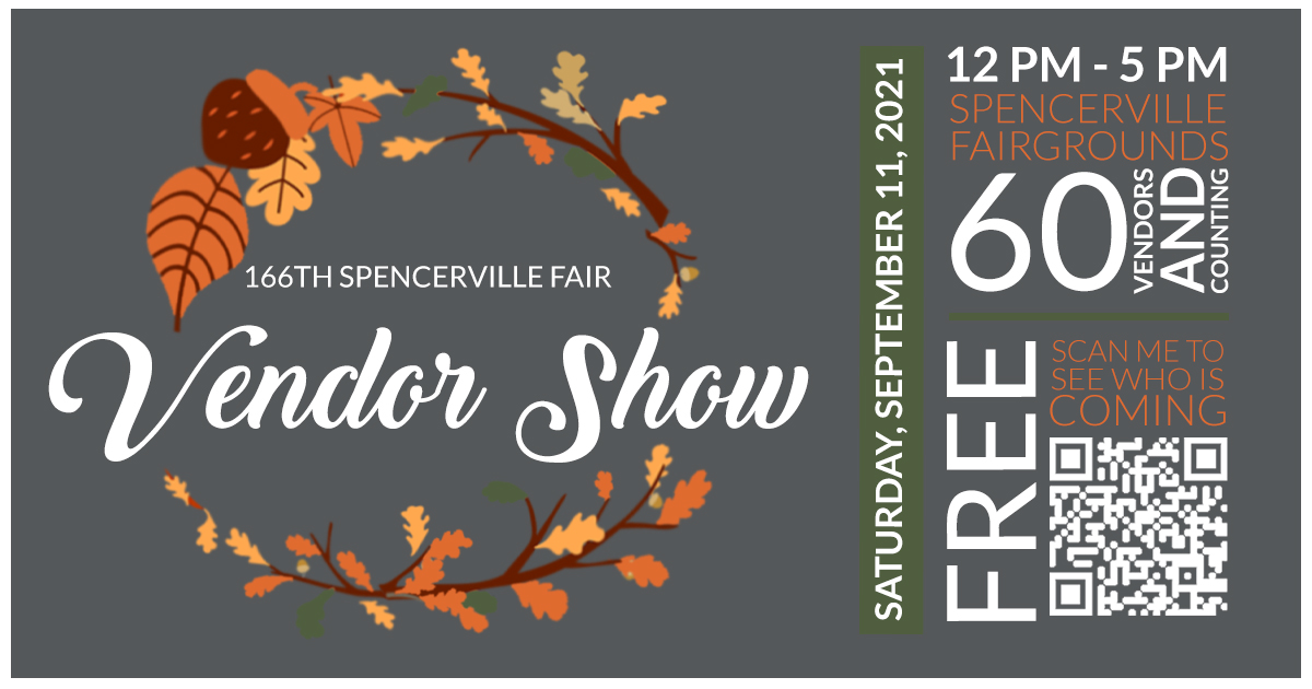 Spencerville Fair Vendor Show @ virtual and in-person (spencerville fair gounds)