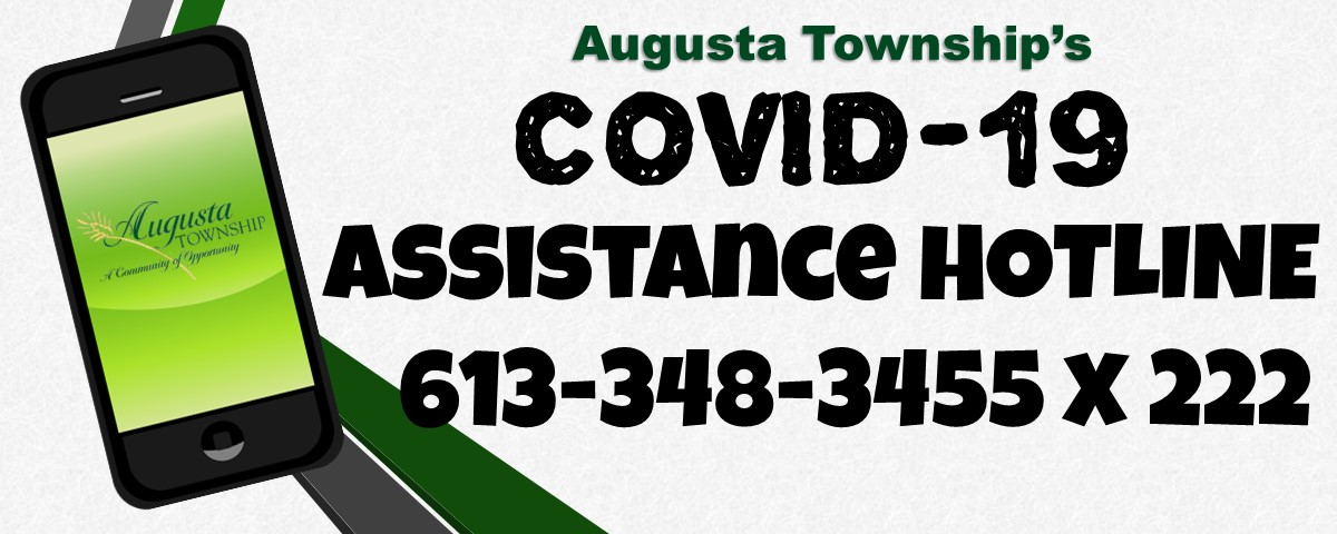 says COVID-19 Assistance Hotline 613-348-3455 extension 222
