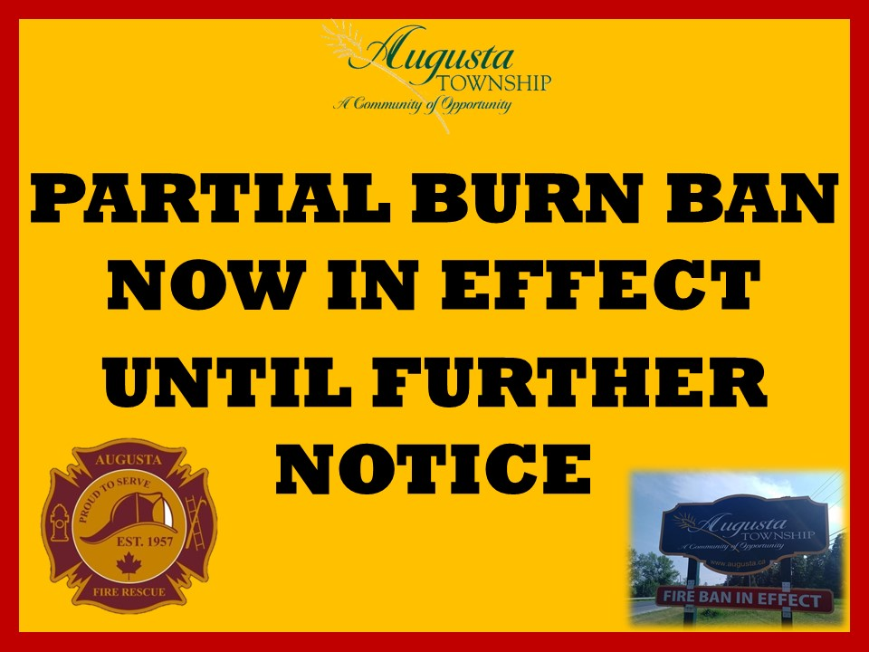 says partial burn ban now in effect until further notice