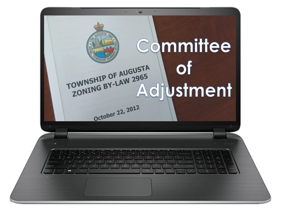 Committee of Adjustment Meeting @ Electronic Meeting - If you wish to be invited to listen to the Committee Meeting live, please email mbelej@augusta.ca at least one hour before the start of the meeting.