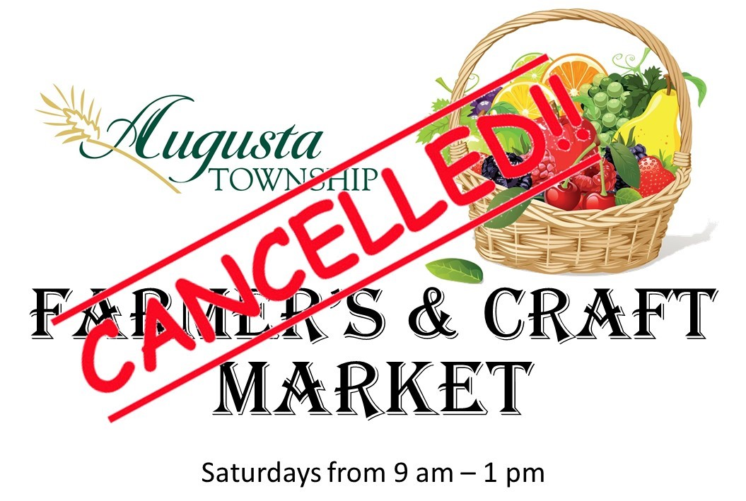 augusta logo and basket of fruit, says farmer's & craft market CANCELLED