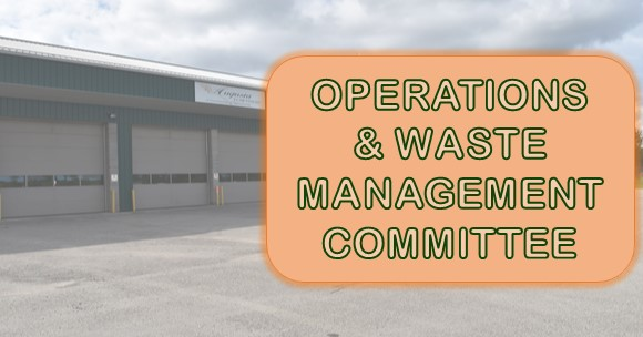 Operations & Waste Management Committee Meeting @ Township Office | Ontario | Canada